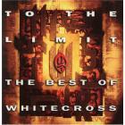 Whitecross - To The Limit