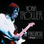 Robin Trower - A Tale Untold CD1