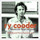 Ry Cooder - Broadcast From The Plant: 1974 Record Plant, Sausalito, CA