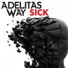 Adelitas Way - Sick (CDS)