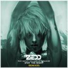 Zedd - Stay The Night (The Remixes)