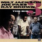 Milt Jackson - The Big 3 (With Joe Pass & Ray Brown) (Vinyl)