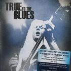 Johnny Winter - True To The Blues. The Johnny Winter Story CD4