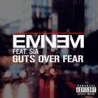 Eminem - Guts Over Fear (CDS)
