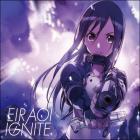 Ignite (Limited Edition)
