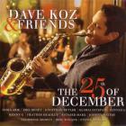 Dave Koz - The 25th Of December