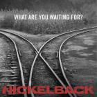 Nickelback - What Are You Waiting For (CDS)