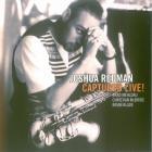 Joshua Redman - Captured Live!
