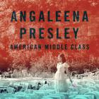 Angaleena Presley - American Middle Class