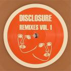 Disclosure - Remixes Vol. 1 (VLS)