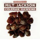 Milt Jackson - Bean Bags (With Coleman Hawkins) (Vinyl)