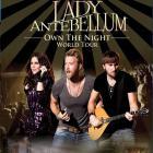 Lady Antebellum - Own The Night World Tour (Live)