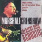 Marshall Crenshaw - Greatest Hits Acoustic