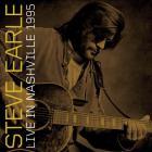Steve Earle - Live In Nashville, 1995