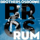 Brothers Osborne - Rum (CDS)