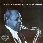 Coleman Hawkins - The Hawk Relaxes (Vinyl)
