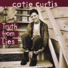 Catie Curtis - Truth From Lies