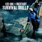 KRS-One - Survival Skills (With Buckshot)