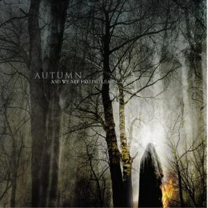 ...And We Are Falling Leaves (Reissued 2006)
