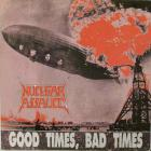 Nuclear Assault - Good Times, Bad Times (EP)