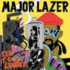 Major Lazer - Keep It Goin' Louder (Feat. Nina Sky & Ricky Blaze) (MCD)