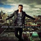 Jesse McCartney - Have It All