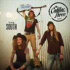 The Cadillac Three - The South (CDS)