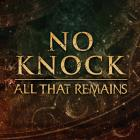 All That Remains - No Knock (CDS)