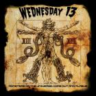 Wednesday 13 - Monsters of the Universe: Come Out and Plague