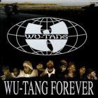 Wu-Tang Clan - Wu-Tang Forever (Remastered 2014)