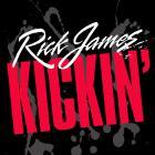 Rick James - Kickin'