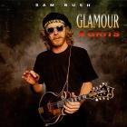 Sam Bush - Glamour & Grits