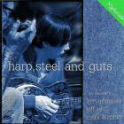 Harp, Steel & Guts