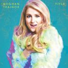Meghan Trainor - Title Title (Deluxe Edition)