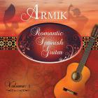 Armik - Romantic Spanish Guitar Vol 1