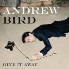 Andrew Bird - Give It Away (EP)