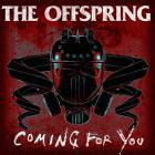 The Offspring - Coming For You (CDS)
