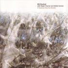 Bill Bruford - If Summer Had Its Ghosts (With Ralph Towner And Eddie Gomez)