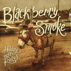 Blackberry Smoke - Holding All The Roses'