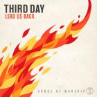 Third Day - Lead Us Back: Songs Of Worship (Deluxe Edition)