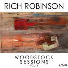 Rich Robinson - Woodstock Sessions Vol. 3