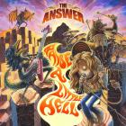 The Answer - Raise A Little Hell (Deluxe Edition)