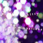Kitty - Impatiens (EP)