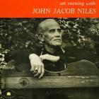 An Evening With John Jacob Niles (Vinyl)