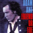 Friend Or Foe (Remastered 1990)