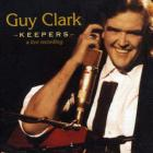 Guy Clark - Keepers - A Live Recording