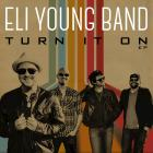 Eli Young Band - Turn It On (EP)
