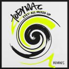 tobyMac - Eye'm All Mixed Up: Remixes