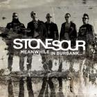 Stone Sour - Meanwhile In Burbank...(EP)