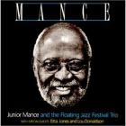Mance (With The Floating Jazz Festival Trio)